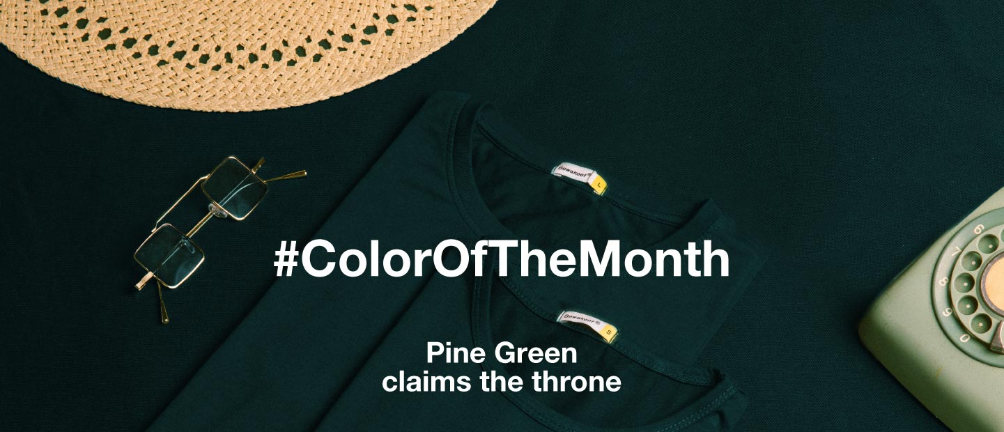 Color Of The Month - Pine Green - Bewakoof.com