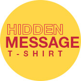 Hidden Message T-Shirts