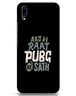 Shop Aaj Ki Raat Pubg Ke Saath Vivo V11 Pro Mobile Cover-Front
