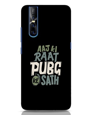 Shop Aaj Ki Raat Pubg Ke Saath Vivo V15 Pro Mobile Cover-Front
