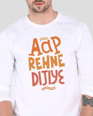 Shop Aap Rehne Dijiye Full Sleeve T-Shirt White-Front