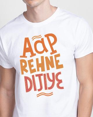 Shop Aap Rehne Dijiye Half Sleeve T-Shirt White-Front