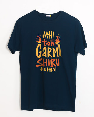 Buy Abhi Toh Garmi Half Sleeve T-Shirt Online India @ Bewakoof.com