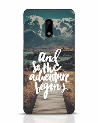 Shop Adventure Begins Nokia 6 Mobile Cover-Front