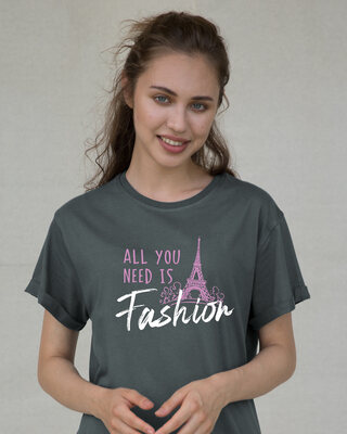 Shop All You Need Is Fashion Boyfriend T-Shirt-Front