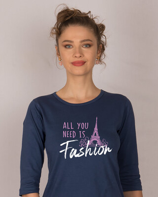 Shop All You Need Is Fashion Round Neck 3/4th Sleeve T-Shirt-Front