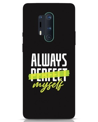 Shop Always Myself OnePlus 8 Pro Mobile Cover-Front