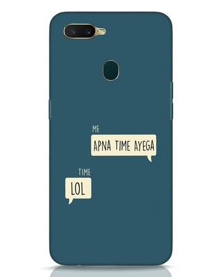 Shop Apna Time Aayega Lol Oppo A7 Mobile Cover-Front