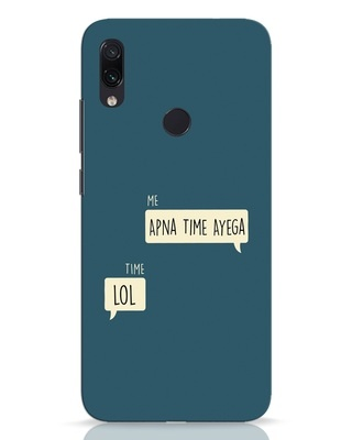 Shop Apna Time Aayega Lol Xiaomi Redmi Note 7 Pro Mobile Cover-Front