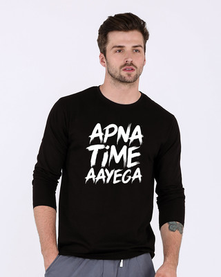 Shop Apna Time Ayega Full Sleeve T-Shirt-Front