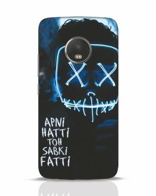 Shop Apni Hatti Toh Sabki Fatti Moto G5 Plus Mobile Cover-Front