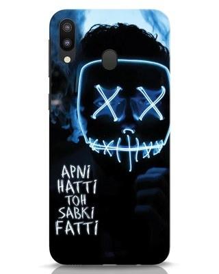 Shop Apni Hatti Toh Sabki Fatti Samsung Galaxy M20 Mobile Cover-Front