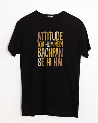 Shop Attitude Bachpan Se Hai Half Sleeve T-Shirt-Front