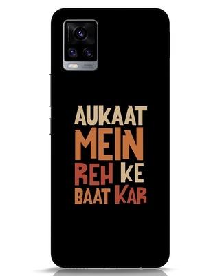 Shop Aukaat Mein Reh Kar Baat Kar Vivo V20 Mobile Cover-Front