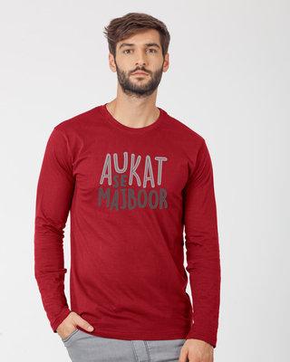 Shop Aukat Se Majboor Full Sleeve T-Shirt-Front
