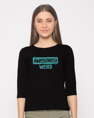 Shop Awesome And Weird Round Neck 3/4th Sleeve T-Shirt-Front