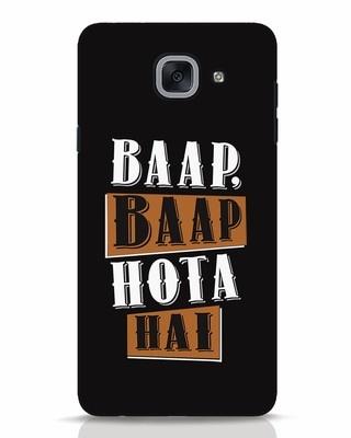 Shop Baap Baap Hota Hai Samsung Galaxy J7 Max Mobile Cover-Front
