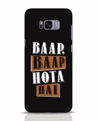 Shop Baap Baap Hota Hai Samsung Galaxy S8 Plus Mobile Cover-Front