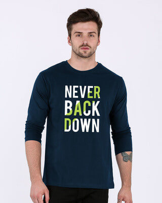 Buy Back Down Never Full Sleeve T-Shirt Online India @ Bewakoof.com