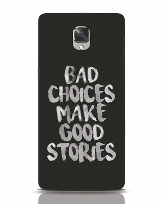 Shop Bad Choices OnePlus 3 Mobile Cover-Front