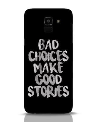 Shop Bad Choices Samsung Galaxy J6 Mobile Cover-Front