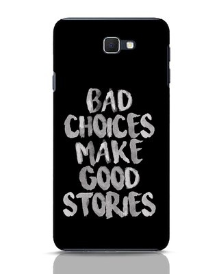 Shop Bad Choices Samsung Galaxy J7 Prime Mobile Cover-Front