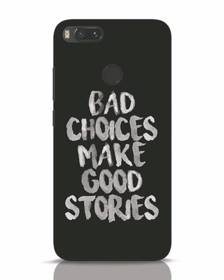 Shop Bad Choices Xiaomi Mi A1 Mobile Cover-Front