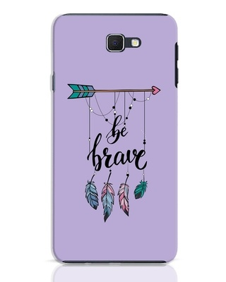 Shop Be Brave Samsung Galaxy J7 Prime Mobile Cover-Front