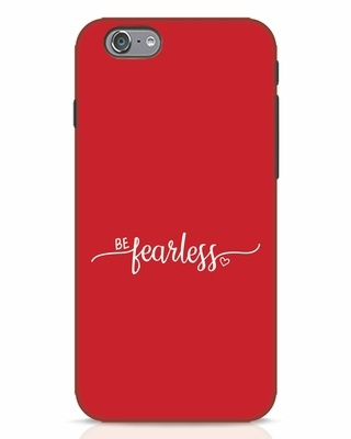 Shop Be Fearless iPhone 6 Mobile Cover-Front