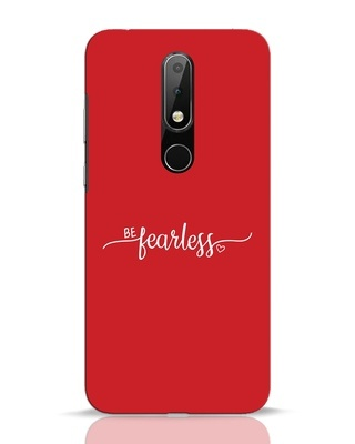 Shop Be Fearless Nokia 6.1 Plus Mobile Cover-Front