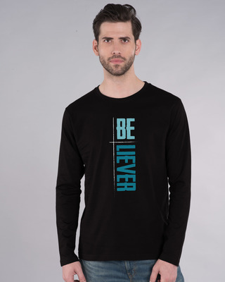 Shop Be-liever Full Sleeve T-Shirt-Front