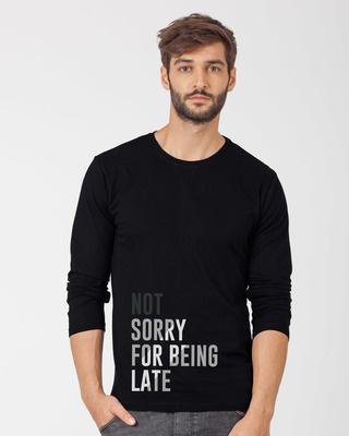 Buy Being Late Full Sleeve T-Shirt Online India @ Bewakoof.com