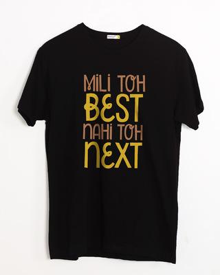 Shop Best Or Next Half Sleeve T-Shirt-Front