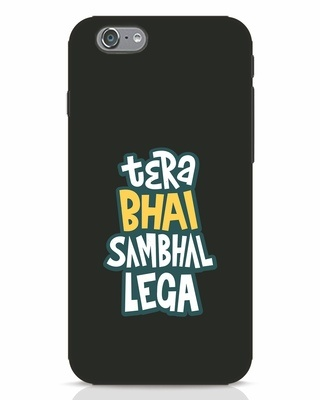 Shop Bhai Sambhal Lega iPhone 6s Mobile Cover-Front