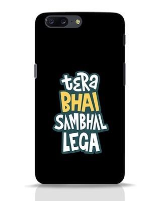 Shop Bhai Sambhal Lega OnePlus 5 Mobile Cover-Front