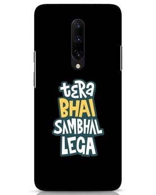 Shop Bhai Sambhal Lega OnePlus 7 Pro Mobile Cover-Front