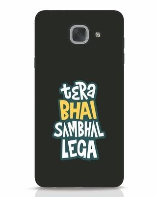 Shop Bhai Sambhal Lega Samsung Galaxy J7 Max Mobile Cover-Front