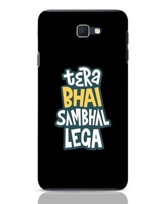 Shop Bhai Sambhal Lega Samsung Galaxy J7 Prime Mobile Cover-Front