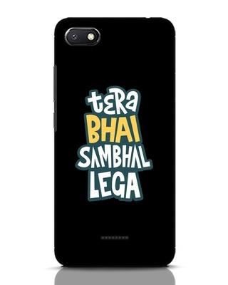 Shop Bhai Sambhal Lega Xiaomi Redmi 6A Mobile Cover-Front