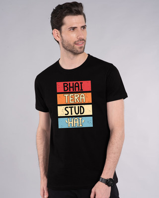 Shop Bhai Tera Stud Hai Half Sleeve T-Shirt-Front
