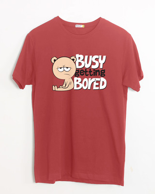 Shop Busy Getting Bored Half Sleeve T-Shirt-Front