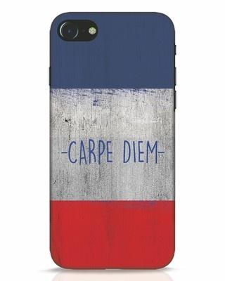 Shop Carpe Diem iPhone 7 Mobile Cover-Front