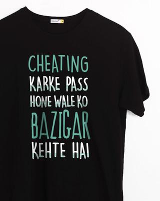 Buy Cheating Karke Half Sleeve T-Shirt Online India @ Bewakoof.com