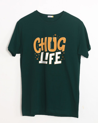 Buy Chug Life Half Sleeve T-Shirt Online India @ Bewakoof.com