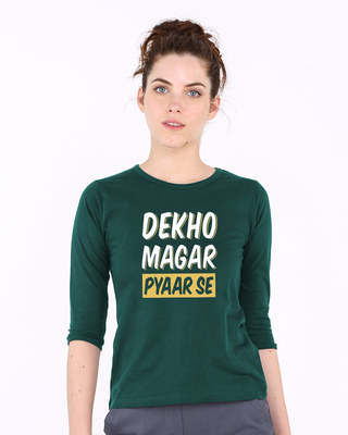 Shop Dekho Magar Pyaar Se Round Neck 3/4th Sleeve T-Shirt-Front