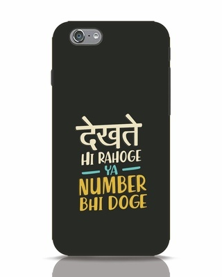 Shop Dekhte Hi Rahoge iPhone 6 Mobile Cover-Front