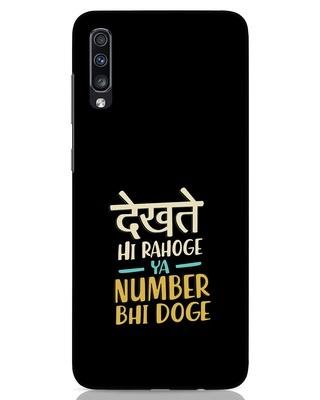 Shop Dekhte Hi Rahoge Samsung Galaxy A70 Mobile Cover-Front