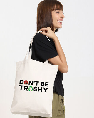 Shop Don't Be Trashy Printed Tote Bag-Front
