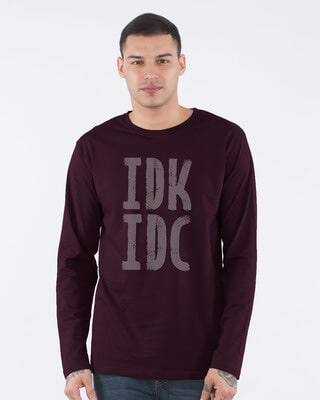 Shop Don't Know Don't Care Full Sleeve T-Shirt-Front