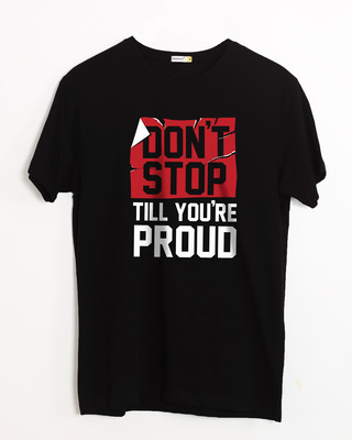 Shop Don't Stop Half Sleeve T-Shirt-Front